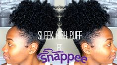 Sleek High Puff ft. Snappee [Video] - http://community.blackhairinformation.com/community-pictures/sleek-high-puff-ft-snappee-video/