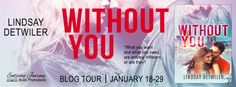 Warrior Woman Winmill: Without You, By Lindsay Detwiler. Blog Tour. +Giveaway.
