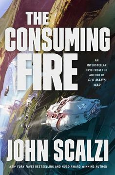 This is Online Books The Consuming Fire (The Interdependency, by John Scalzi open library books online. New Books, Good Books, Books To Read, Free Books Online, Reading Online, Sci Fi News, Fire Book, Science Fiction Books, Literature Books