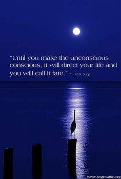 make the unconscious concscious