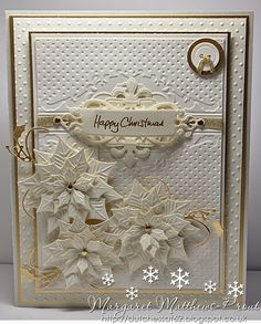 Happy Christmas - LOVE this card! White on White Poinsettia w/gold accenting