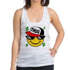 3e962a4f52ec6 Smiley Thug Life Racerback Tank Top. Thug life t-shirt. Once a upon