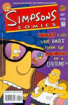 """The school bullies, with Jimbo Jones wear glasses, it shows Bart surprised with Milhouse running away. The Simpsons comic issue's tagline is """"What can save Bart from the pounding of a lifetime?"""""""