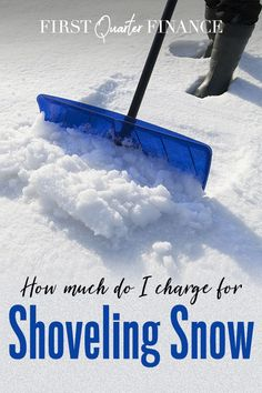 Here's how much to charge for shoveling snow and how much to charge for snow removal -- including plowing. Extra Cash, Extra Money, Snow Removal Services, Shoveling Snow, Cash Today, List Of Jobs, Snow Plow, Get Out Of Debt, Winter Season
