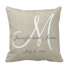 Personalized beige, gray and white monogrammed pillow with bride and groom names and wedding date in a script font overlay design on a PRINTED beige linen photo effect background. Elke Clarke© for MonogramGallery at Zazzle. Makes a great gift for newly weds. Great trendy, elegant accessory for your bedroom, favorite chair, as fun home decor in your family room or formal decorative addition to your living room. Customize with your names, monogram initial and wedding date. #monogram #letters…