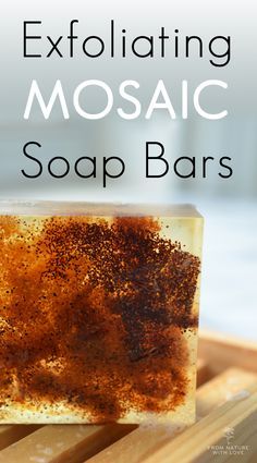 How to Make Exfoliating Mosaic Soap Bars Using the Melt & Pour Method