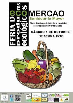 Este SÁBADO, 1 DE OCTUBRE, en Sanlúcar La Mayor ecoMERCAO - Feria de Productos Ecológicos De 10:00 a 15:00 horas, en la Plaza del Santísimo Cristo de la Humildad (tras la Iglesia de Santa María).  BODEGA COLONIAS DE GALEÓN facebook.com/BodegaColoniasdeGaleonCazalla www.coloniasdegaleon.com Tfno. 607 530 495  Promocionado por Globalum. Marketing en Redes Sociales facebook.com/globalumspain