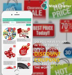With Mink Chatter see all of the coupons and deals all around you. Enjoy shopping with free coupons for the best deals and offers.