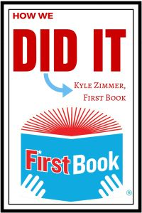 Interview with Kyle Zimmer, First Book- Creating a Market for Diverse Books