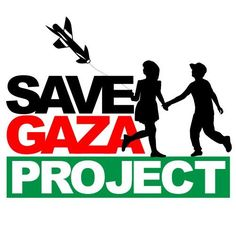 Support the Save Gaza Project.