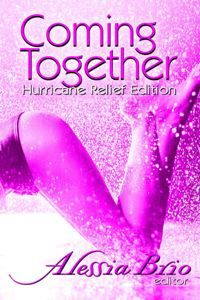 Water cannot quench some fires! The Special Hurricane Relief Edition benefits the American Red Cross. All the sex in these stories takes place in the rain! Come Together, American Red Cross, Donate To Charity, What To Read, Book Recommendations, Fifty Shades, My Love, Savannah, Books