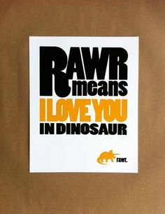 rawr means I Love you in Dinosaur. Adorable print for boys!
