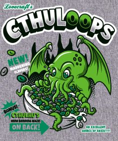 H.P. #Lovecraft / Froot Loops: #Cthulhu cereal box t-shirt.