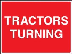 Tractors turning safety sign