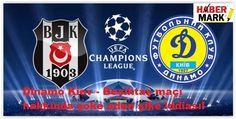 Dinamo Kiev - Beşiktaş maçı hakkında şoke eden şike iddiası!