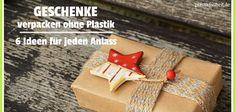 Geschenke Verpacken ohne Plastik - 6 Ideen für jeden Anlass! :http://plastikfreiheit.de/geschenke-verpacken-ohne-plastik/
