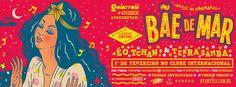 Baile de Carnaval Bãe De Mar • Golarrolê Crew on Behance