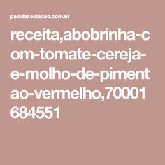 receita,abobrinha-com-tomate-cereja-e-molho-de-pimentao-vermelho,70001684551