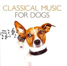 Various - Classical Music For Dogs