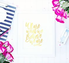 WE ARE WHAT WE BELIEVE WE ARE The 2nd print in the #sugarluxeshop x @januaryhartrizzo  collaboration! This good foil print is inspired by one of her favorite quotes We hope you all enjoy it just the same! Available in the shop now!  #sugarluxeshop #quotes #quotestoliveby #champagne  #civilwar #sxsw #homedesign #homedecor #officedecor #office #desktop #pinkpencils #roses #planner #planneraddict #pinkpencils #wearewhatwebelieve #believe #motivationalquotes#staythecourse #sugarluxeshop sugar…