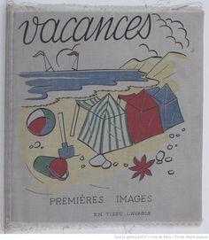 Vacances : premières images en tissu lavable,  collections numérisées dans Gallica, Fonds Heure Joyeuse (Paris)