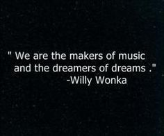 Willy wonky quote