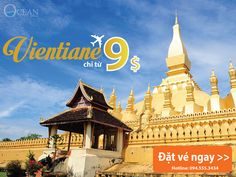 Săn vé máy bay khuyến mãi chỉ 9usd đi Vientiane//// Airplane ticket only 9 USD to Vientiane/// #vientiane, #Hanoi, #Saigon