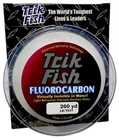 Trik Fish 25FLS08001 Fluorocarbon - 6 lb x 200 yd, Clear  http://fishingrodsreelsandgear.com/product/trik-fish-25fls08001-fluorocarbon/?attribute_pa_size=6-lb-x-200-yd&attribute_pa_color=clear  Virtually invisible in water Light refraction precisely matches water Supple for better reel performance