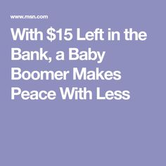 With $15 Left in the Bank, a Baby Boomer Makes Peace With Less