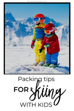 Packing for a snow vacation or ski holiday with kids? Here are my top packing tips for skiing - including all of the additional items you'll need and what to pack for a ski trip with kids: Holiday Packing List Kids, Ski Trip Packing List, Travel Packing, Packing Tips, Travel Hacks, Ski Holidays, Holidays With Kids, Lake Tahoe Skiing, Family Ski