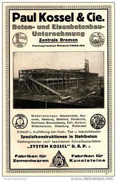 Original-Werbung/Anzeige 1925 - 1/1 SEITE - BETONBAU PAUL KOSSEL - BREMEN - ca. 140 x 230 mm