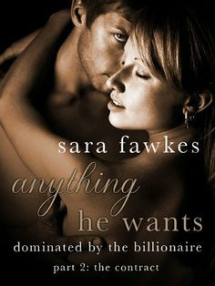 Anything He Wants: The Contract (#2) by Sara Fawkes, http://www.amazon.com/dp/B009AEM1QI/ref=cm_sw_r_pi_dp_ktIqrb1WTN8K0