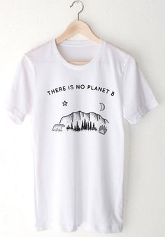 T-Shirts - *ORGANIC* There Is No Planet B - Tee