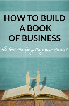 advice for new partners at law firms and other principals - how to build a book of business