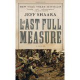The Last Full Measure: A Novel of the Civil War (Mass Market Paperback)By Jeff Shaara