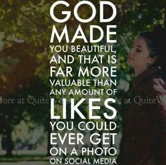 Don't base your self-esteem around likes on social media. You are so much more than that :)