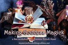 Making Goddess Magick – Free Workshop with Brandi Auset | Mystery School of the Goddess