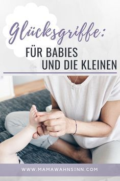 Lucky handles for babies and the little ones - MamaWahnsinnHochVi .- Glücksgriffe für Babies und die Kleinen – MamaWahnsinnHochVier Lucky handles for babies and the little ones. Handles that calm, that help. Baby Massage, Massage Bebe, Parenting Advice, Kids And Parenting, Baby Arrival, Getting Pregnant, Pregnant Tips, Baby Hacks, Baby Feeding