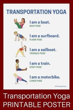 Take your children on an imaginary yoga journey with these transportation activities for kids yoga that will be sure to spark your child's imagination! - Transportation Activities for Kids Yoga (Printable Poster) - Kids Yoga Stories Kids Yoga Poses, Yoga For Kids, Exercise For Kids, Movement Activities, Physical Activities, Activities For Kids, Yoga For Preschoolers, Physical Education, Yoga Inspiration