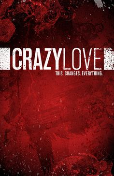 CRAZY LOVE KEY ART by David Choate, via Flickr
