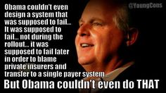But millions will be dropped from their private insurance regardless! Obama trying to enroll as many as possible into MediCare! Rush Quotes, Conservative Values, Education Degree, Rush Limbaugh, Liberal Politics, Birth Certificate, Speak The Truth, Food For Thought, Have Time