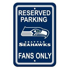 """Show your Seahawks team spirit proudly with this 12"""" X 18"""" Seattle Seahawks Reserved Parking Sign. Each 12in x 18in parking sign is made of durable styrene. The NFL officially licensed parking sign is"""