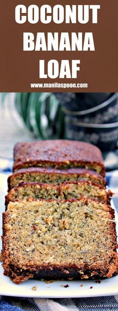 Treat yourself to this super moist and truly scrumptious Coconut Banana Loaf (Bread) that has all the yummy notes of coconut, tangy lemons and sweet Bananas!   manilaspoon.com