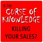 Is the curse of knowledge killing your sales? #realestate #salestips