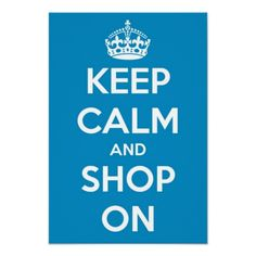 Small Keep Calm and Shop On Blue Poster