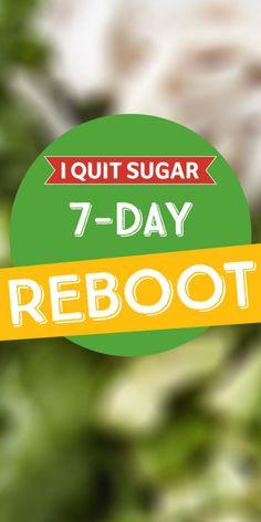 I Quit Sugar: 7-Day Reboot