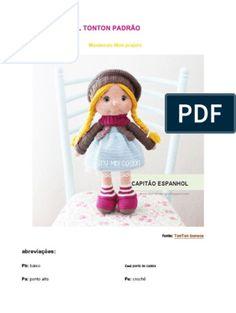 Apostila - Amigurumi - Boneca e Roupinhas Knitted Bunnies, Knitted Dolls, Toy Art, Owl Hat, Learn How To Knit, Amigurumi Toys, Diy Dress, Cute Dolls, Diy Crochet