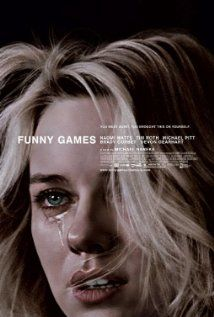 Funny Games (2007) (Feel the same way about this one as I did the original...very upsetting story)