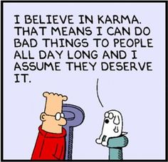 Funny pictures about That's one way of looking at Karma. Oh, and cool pics about That's one way of looking at Karma. Also, That's one way of looking at Karma. Karma Meaning, Karma Funny, Funny Sites, Hilarious Memes, It's Funny, Funny Humor, Karma Quotes, Nice Quotes, Work Quotes