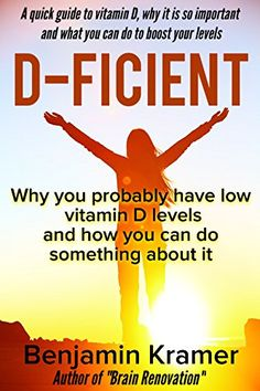 Free Kindle ebooks for a limited time - download to your Kindle or Kindle for PC now before the price increases. Follow board to hear about them first: D-Ficient - Why you probably have low vitamin D levels and how you can do something about it